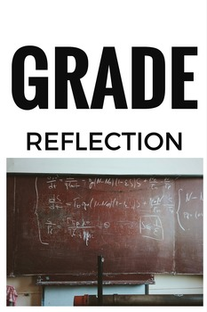 Marking Period Grade Reflection and Goal Setting Guide