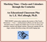 Marking Time:  Clocks and Calendars through the Centuries