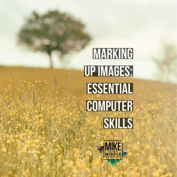 Science Computer Skills:  Marking Up Images
