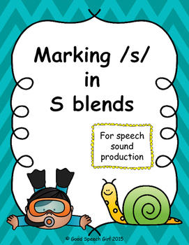 Marking /s/ in s- blends