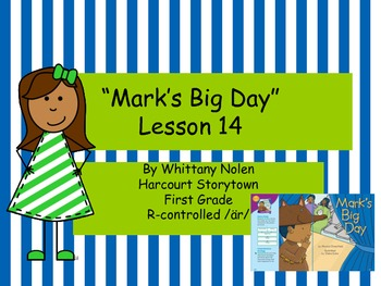 Mark's Big Day: Storytown Lesson 14
