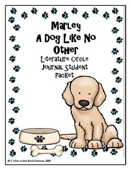 Marley A Dog Like No Other Literature Circle Journal Student Packet