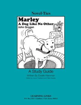 Marley: A Dog Like No Other - Novel-Ties Study Guide
