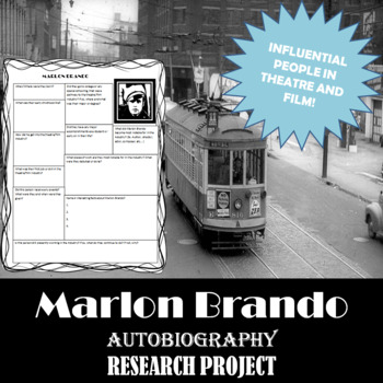 Marlon Brando: Research Project, Autobiography Worksheet