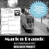 Marlon Brando: Research Project, Autobiography Worksheet