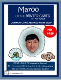 Maroo of the Winter Caves: CCSS Aligned Novel Unit, Activities, and Tests