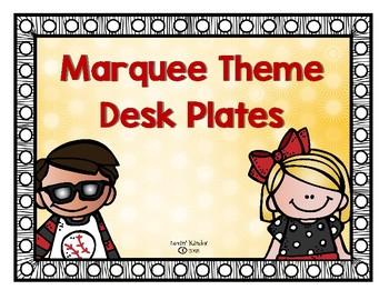Marquee/Spotlight Themed Desk Plates