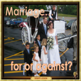 Marriage – for and against - ESL, EFL, ELL adult and kid conversation