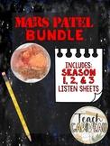 Mars Patel | BUNDLE Season 1, 2, & 3 (Listen Sheet)