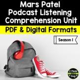 Mars Patel Podcast Unit Season 1 | Distance Learning