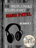 Mars Patel - Season 1  Listen Sheet & Episode Questions BUNDLE