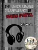 Mars Patel - Season 1 (Podcast Listen Sheet & Episode Questions)