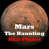 Mars - The Haunting Red Planet
