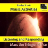 Listening and Responding to Music - Mars the Bringer of Wa