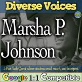 Marsha P. Johnson Activity | The Diverse Voices Project | 3 Part Web Quest