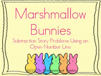 """""""Marshmallow Bunnies"""" Subtraction Story Problems on an Ope"""
