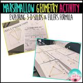 Marshmallow Geometry (Exploring 3-D Solids & Euler's Formula)