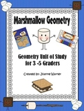 Marshmallow Geometry Unit 3rd - 5th Grade