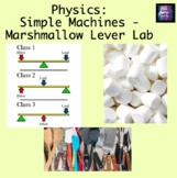 Physics: Simple Machines - Marshmallow Lever Lab