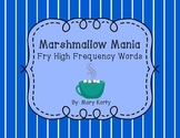 Marshmallow Mania - Fry Word High Frequency Word Literacy Center (1-100)