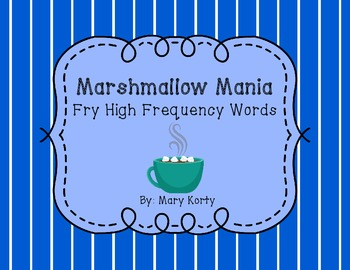 Marshmallow Mania - Fry Word High Frequency Word Literacy