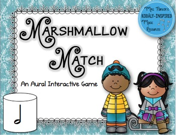 Marshmallow Match Aural Interactive Game: Half Note