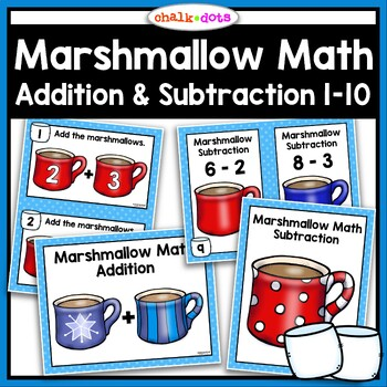 Marshmallow Math:  Addition and Subtraction Facts 1-10