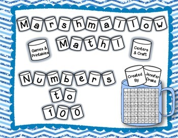 Marshmallow Math!  *Numbers to 100*  Games, Centers, Craftivity & Printables!