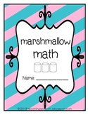 Marshmallow Math Packet