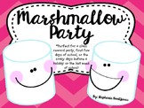 Marshmallow Party (Back to School, End of the Year, Award Parties)
