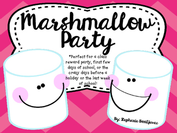 Marshmallow Party (Back to School, End of the Year, Award