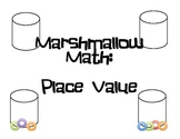 Marshmallow Place Value materials