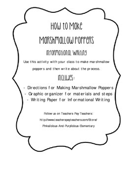 Marshmallow Poppers How to Informational Writing Writers Workshop