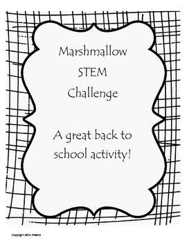 Marshmallow STEM Challenge