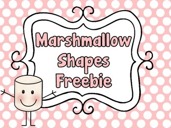 Marshmallow Shapes Fun:  A Freebie from...You Better Shape Up! Shapes Unit
