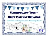 Marshmallow Toes Teaching Quiet Hallway Behavior