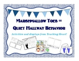 Marshmallow Toes Teaching Quiet Hallway Behavior