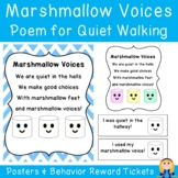 Marshmallow Voices Poem/Chant Posters & Quiet Hallway Behavior Tickets