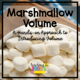 Marshmallow Volume:  A Hands-On Approach to Introducing Volume