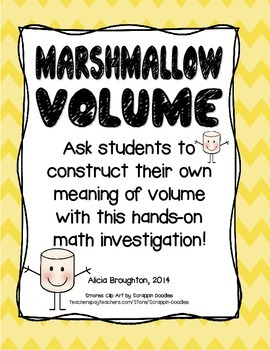 Marshmallow Volume - A Hands on Math Activity