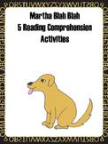 Martha Blah Blah Blah Reading Comprehension Activities