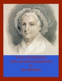 Martha Washington: Biographical Play(To Tell the Truth Play)