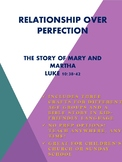 Relationship Over Perfection: The Story of Mary and Martha