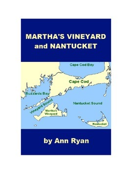 Martha's Vineyard and Nantucket