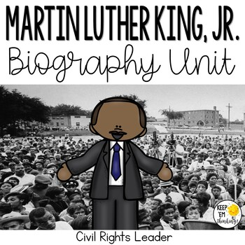 Martin Luther King, Jr. Informational Text and Activities