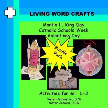 Martin L. King, Catholic Schools Week, Valentine's Day Bundle for Gr.1-3