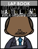 Martin L. King, Jr. {Lapbook}