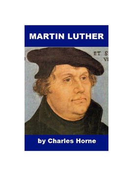 Martin Luther - A Short Biography
