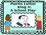 Martin Luther Jr. School Play