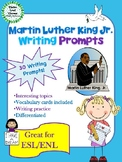 Martin Luther King Jr. Writing Prompts with Vocabulary Cards – Great for ESL/ENL